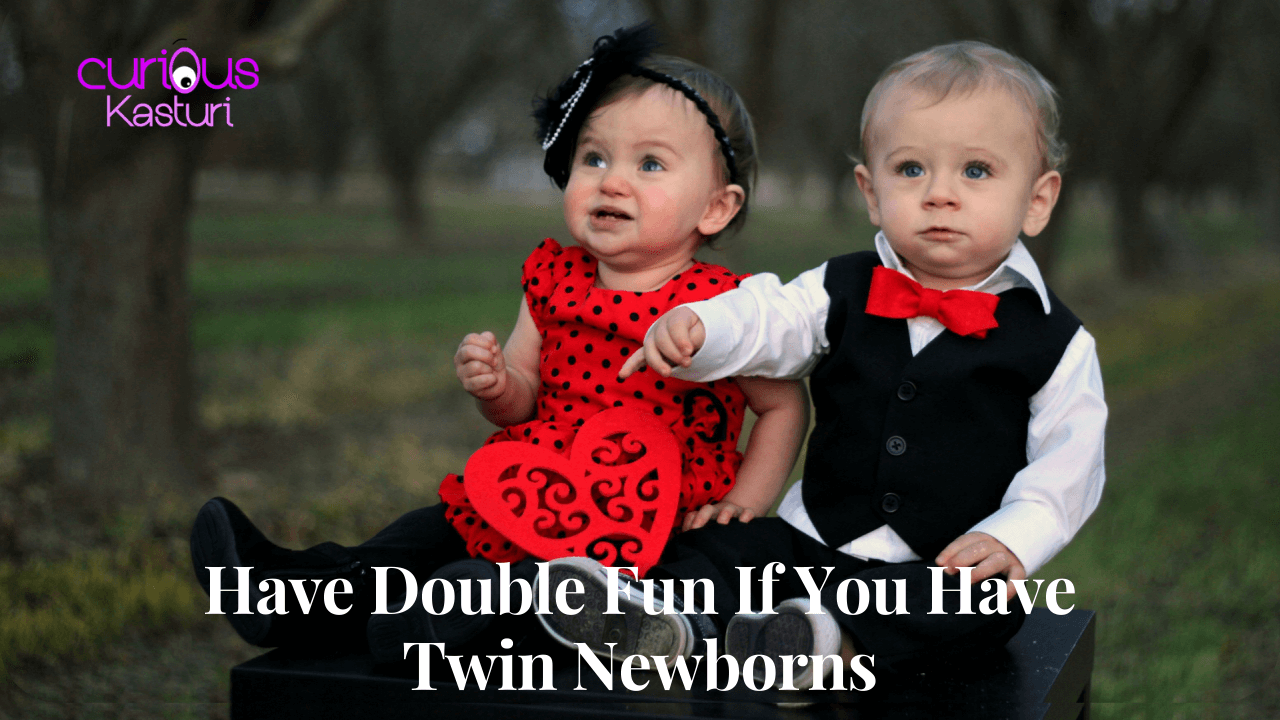 Have Double Fun If You Have Twin Newborns